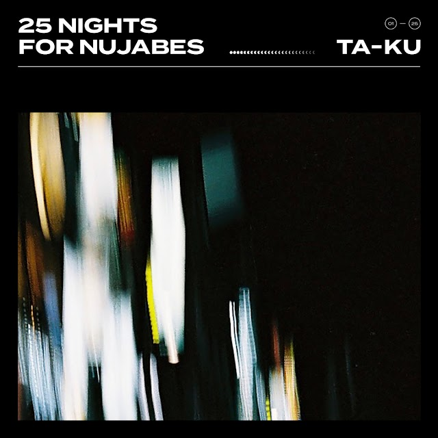 """Stream & Purchase """"25 Nights for Nujabes"""" instrumental Hip Hop album by Ta-ku (((AUDIO)))"""