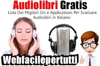 Come Scaricare Audiolibri Gratis In Italiano – Ecco Una Lista Dei Migliori Siti e Applicazioni