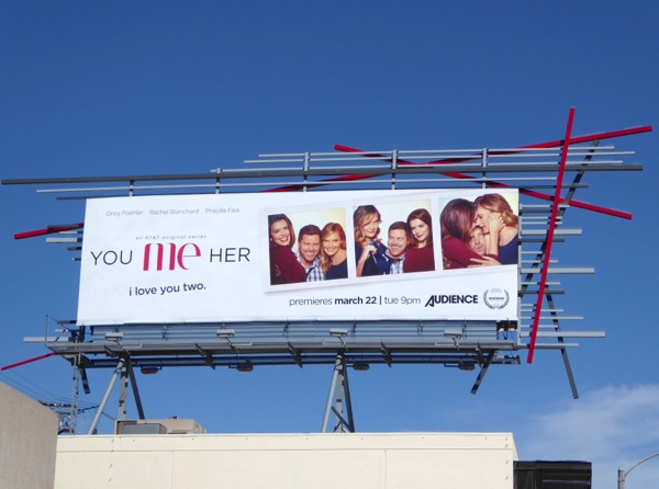 You Me Her series premiere billboard