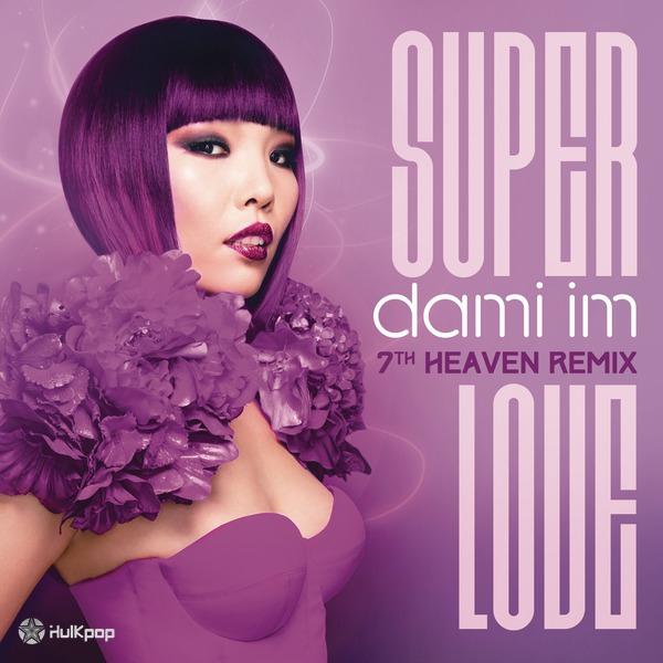 [Single] Dami Im – Super Love (7th Heaven Remix)