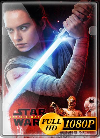 Star Wars Episodio 8 - Los Ultimos Jedi (2017) FULL HD 1080P LATINO/INGLES