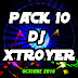 DJ XTROYER PACK 10 - OCTUBRE 2016