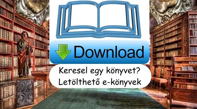 Keresel egy könyvet? Letölthető e-könyvek