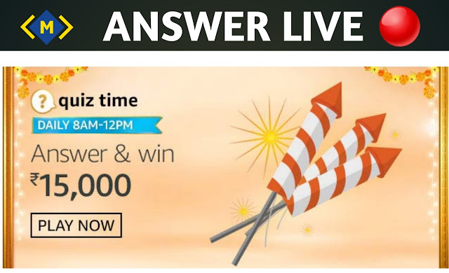Amazon Quiz 23 October 2020 Answers - Win Rs. 15000 Pay Balane - Money Quiz