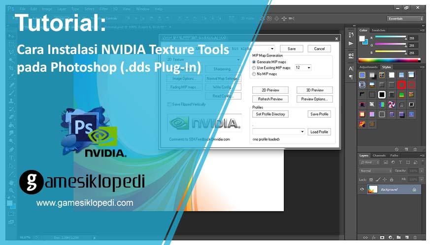 Cara Instalasi NVIDIA Texture Tools pada Photoshop ( dds