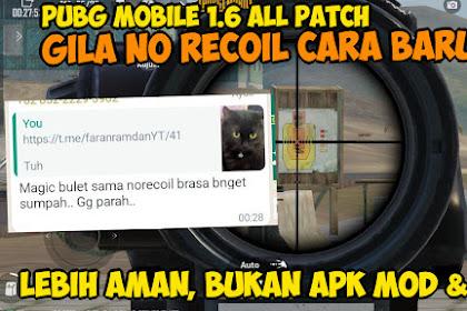 No Recoil Dengan Config File Tanpa APK/OBB Mod 1000% Aman PUBG Mobile 1.6 Terbaik Saat Ini