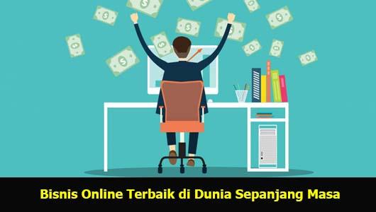 Bisnis Online Terbaik di Dunia Sepanjang Masa