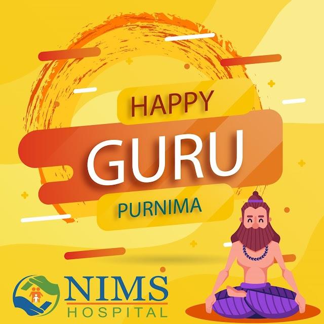 Guru Purnima Wishes - Nims Hospital