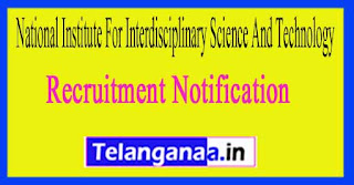 National Institute For Interdisciplinary Science And Technology NIIST Recruitment Notification 2017