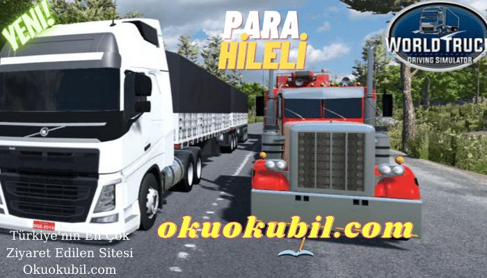 World Truck Driving Simulator v1.200 Araç + Para Hileli Mod Apk