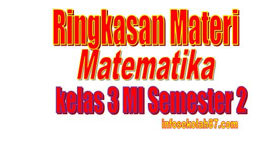 Ringkasan Materi Matematika kelas 3 MI Semester 2