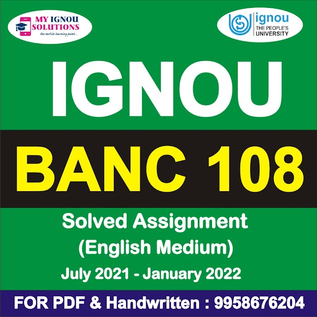 BANC 108 Solved Assignment 2021-22