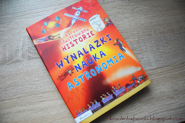 """""""Bardzo ilustrowane historie"""" wynalazki, nauka, astronomia - recenzja"""