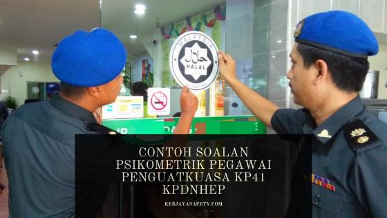 Contoh Soalan Psikometrik Pegawai Penguatkuasa KP41 KPDNHEP