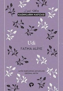 Udi-Kadınların Hafızası - Fatma Aliye