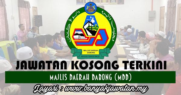 Jawatan Kosong 2017 di Majlis Daerah Dabong (MDD)