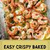 Easy Crispy Baked Shrimp Scampi