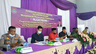 Musrenbang Kecamatan Kosambi,  Prioritaskan Program Peningkatan Kualitas SDM dan Produktivitas Usaha Ekonomi Kerakyatan