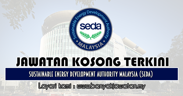 Jawatan Kosong 2019 di Sustainable Energy Development Authority Malaysia (SEDA)