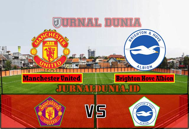 Prediksi Manchester United Vs Brighton Hove Albion , Senin 05 April 2021 Pukul 01.30 WIB