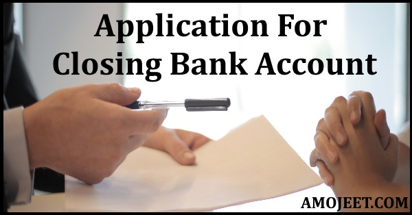 application-for-closing-bank-account-letter-in-english-and-hindi-language