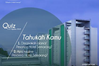 Yuk, ikutan kuis berhadiah menginap gratis di Pesonna Hotel Semarang