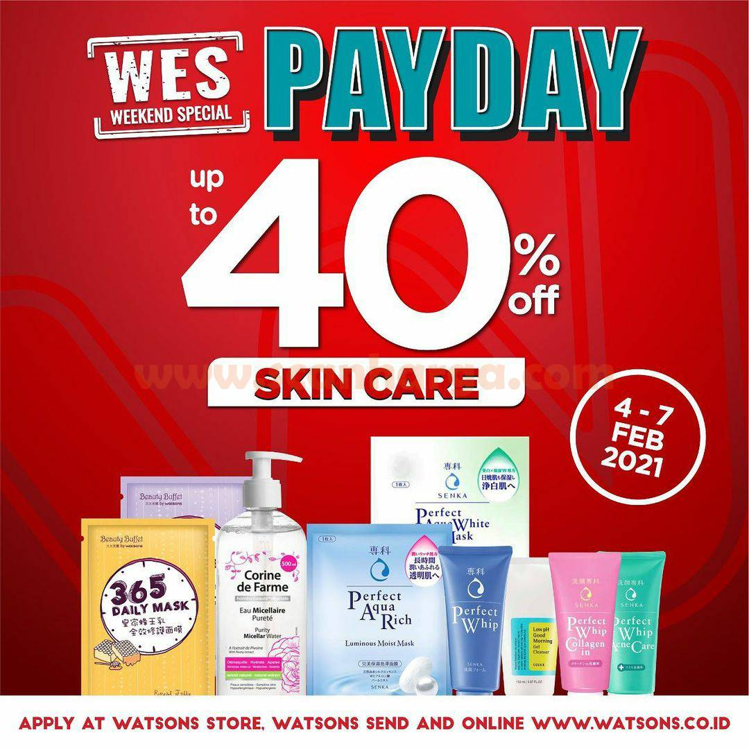 WATSONS Promo WES! Weekend Special PAYDAY Periode 4 - 7 Februari 2021