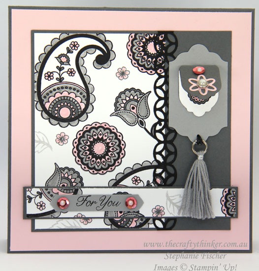 Stampin Up, #thecraftythinker, Paisleys & Posies, Mini Tassel, Stampin Up Australia Demonstrator Stephanie Fischer, NSW