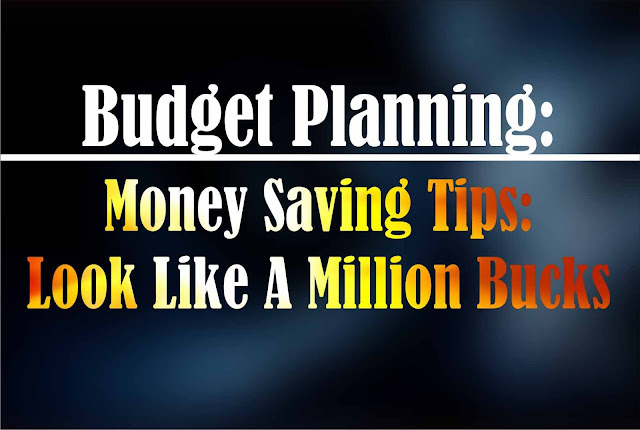 Budget Planning Money Saving Tips: How To Save Money