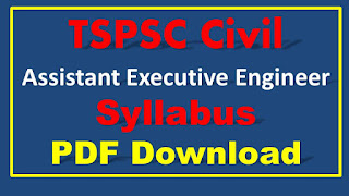 TSPSC AEE Civil Syllabus PDF Download Telangana Executive Engineer Syllabus