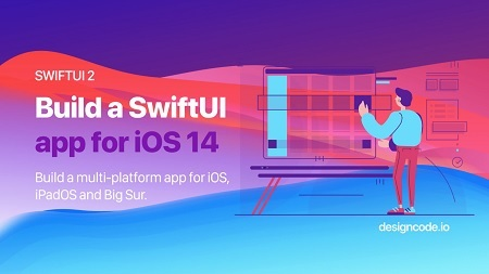 Build a SwiftUI app for iOS 14