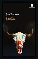 "Portada de ""Basilisco"" de Jon Bilbao"