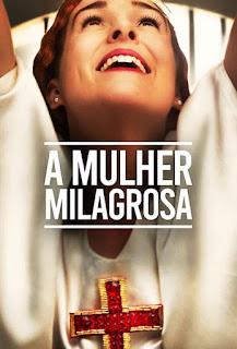 A Mulher Milagrosa - HDRip Dual Áudio