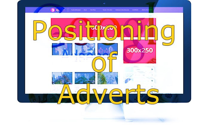 Positioning of Adverts