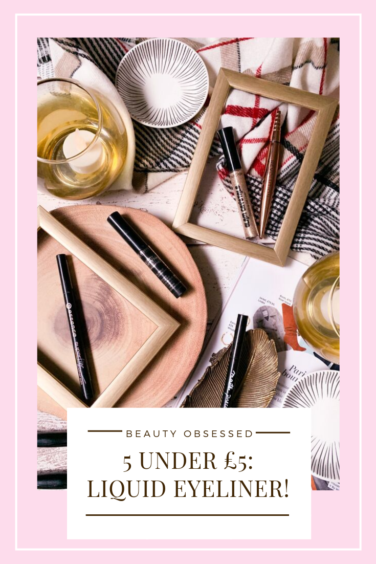 5 Under £5: Liquid Eyeliner Pinterest Graphic