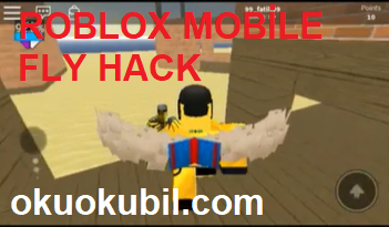 Roblox Mobile FLY Kanat Takma Hilesi Hack (Android) İndir Kasım 2019