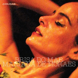 Download Mariana de Moraes - Brisa do Mar (2019)