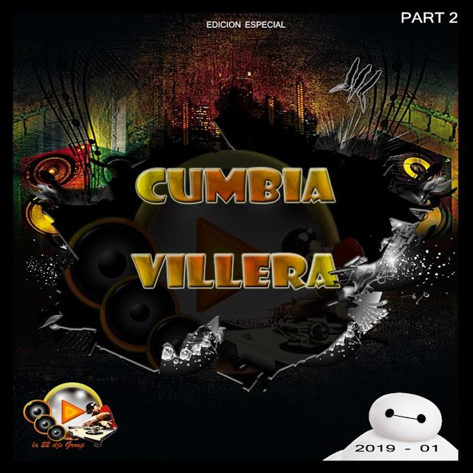 CUMBIA VILLERA REMIX - LA 22 DJ GROUP (CD COMPLETO)