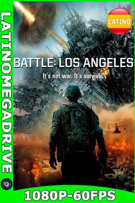 Invasión del Mundo: Batalla Los Ángeles (2011) Latino [BDrip] [1080P] 60FPS [GoogleDrive] Ivan092