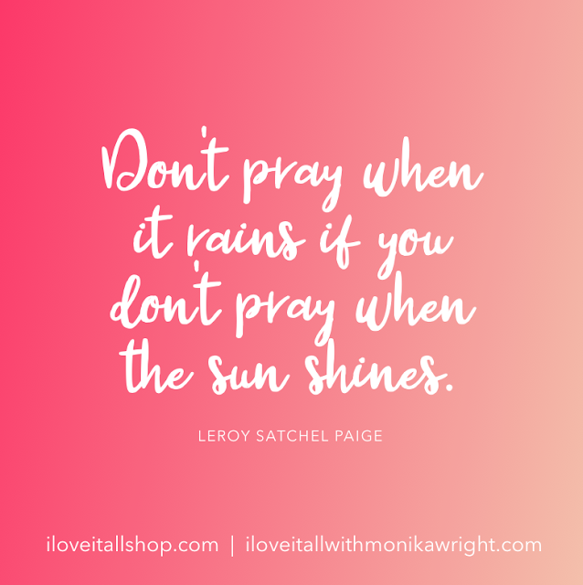 #pray #prayer #quote #good words #gratitude #gratefulness #faith #blessings #The Sunday Quote #inspirational