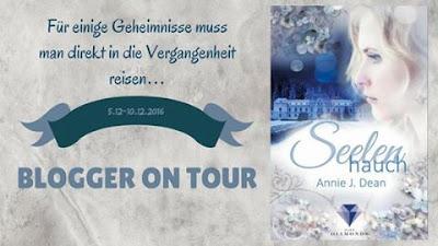 http://the-bookwonderland.blogspot.de/2016/12/blogtour-annie-j-dean-seelenhauch-tag4.html