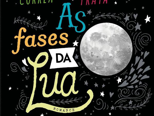 Resenha: As Fases da Lua - Bianca Briones, Clarissa Corrêa, Jennifer Brown, Leila Rego e Liliane Prata