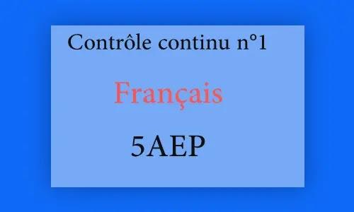 فرض اللغة الفرنسية المرحلة الأولى المستوى الخامس Contrôle Français 5aep n°1 word et pdf