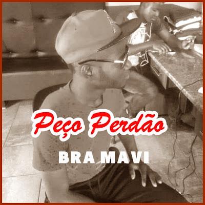 Bra Maví - Peço Perdão (Prod. Família Records) 2019 | Download Mp3