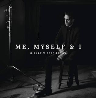 G-Eazy – Me, Myself, & I