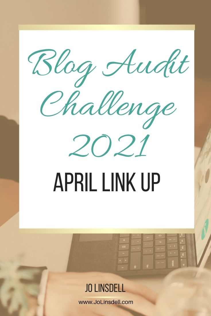 Blog Audit Challenge 2021 April Link Up #BlogAuditChallenge2021
