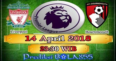 Prediksi Bola855 Liverpool vs Bournemouth AFC 14 April 2018