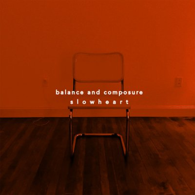 Balance and Composure - Slow Heart (EP) - Album Download, Itunes Cover, Official Cover, Album CD Cover Art, Tracklist