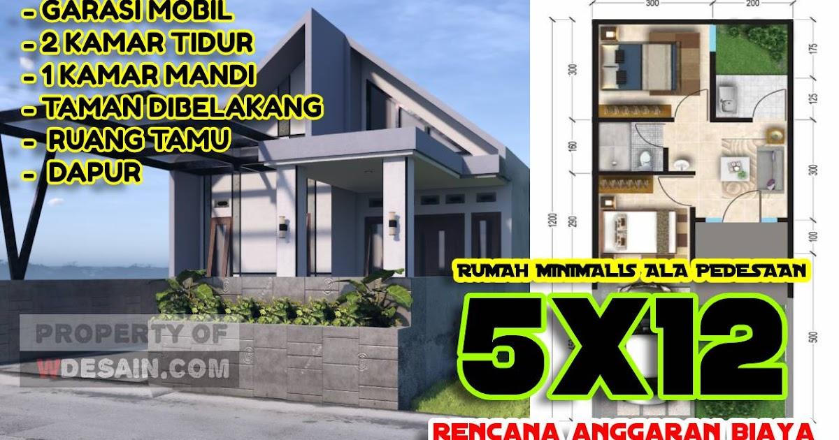 Model Rumah Minimalis 5x12 Komplit Dengan Anggaran Biaya - DESAIN RUMAH  MINIMALIS