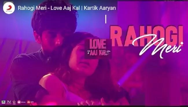 ( रहोगी मेरी लिरिक्स इन हिंदी) Rahogi Meri Lyrics in hindi - Love Aaj Kal - Arijit Singh